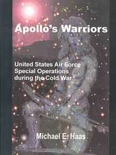 Apollo's Warriors:  US Air Force Special Operations During the Cold War