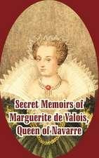 Secret Memoirs of Marguerite de Valois