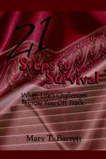 21 Steps to Survival