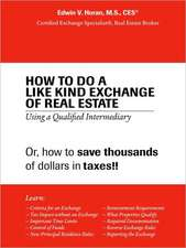 How to Do a Like Kind Exchange of Real Estate