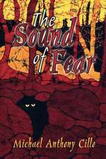The Sound of Fear