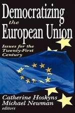 Democratizing the European Union:  Issues for the Twenty-First Century