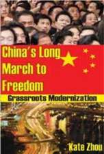China's Long March to Freedom:  Grassroots Modernization
