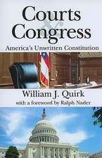 Courts & Congress:  America's Unwritten Constitution