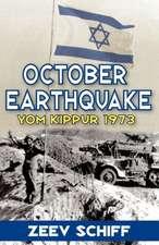 October Earthquake:  Yom Kippur 1973