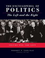 Encyclopedia of Politics: The Left and the Right