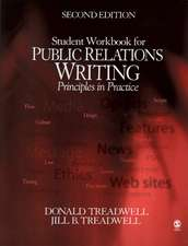 Public Relations Writing Student Workbook:  Principles in Practice