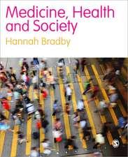 Medicine, Health and Society