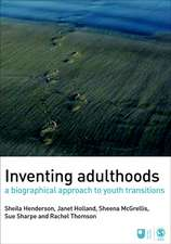 Inventing Adulthoods: A Biographical Approach to Youth Transitions