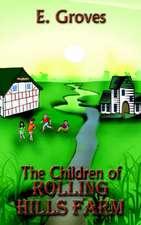 The Children of Rolling Hills Farm
