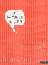 Me, Myself, & Lies:  A Thought-Closet Makeover