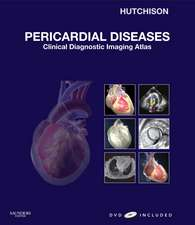 Pericardial Diseases: Clinical Diagnostic Imaging Atlas with DVD