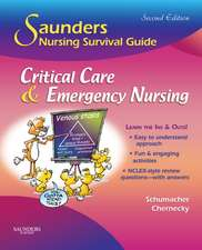 Saunders Nursing Survival Guide: Critical Care & Emergency Nursing