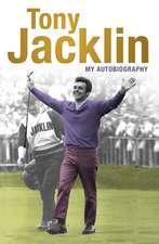 Jacklin: My Autobiography