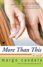 More Than This: A Novel