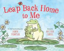 Leap Back Home to Me