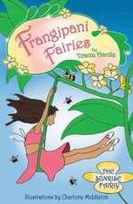 Frangipani Fairies: Sunrise