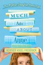 Much Ado about Anne