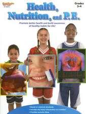 Health, Nutrition, and P.E.:  Grades 3-4