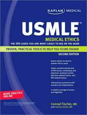 Kaplan Medical USMLE Medical Ethics: The 100 Cases You Are Most Likely to See on the Exam