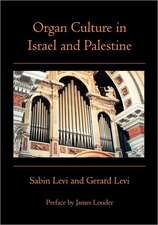 Organ Culture in Israel and Palestine:  Canto I
