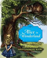 Alice in Wonderland:  Giant Poster and Coloring Book
