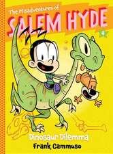 The Misadventures of Salem Hyde, Book 4:  Dinosaur Dilemma