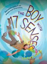 The Boy with 17 Senses