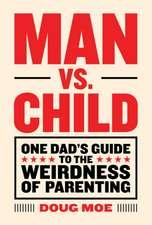 Man vs. Child