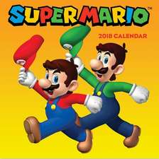 Super Mario(tm) 2018 Wall Calendar