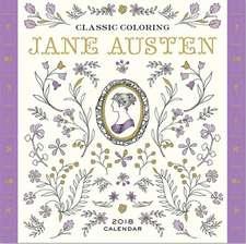 Classic Coloring Jane Austen 2018 Calendar