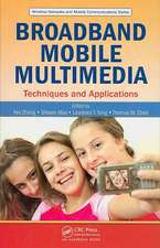 Broadband Mobile Multimedia:  Techniques and Applications