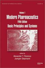 Modern Pharmaceutics, Volume 1:  Basic Principles and Systems
