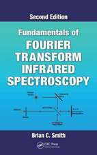 Fundamentals of Fourier Transform Infrared Spectroscopy, Second Edition:  Theory and Design, Second Edition