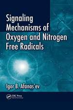 Signaling Mechanisms of Oxygen and Nitrogen Free Radicals