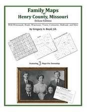 Family Maps of Henry County, Missouri