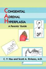 Congenital Adrenal Hyperplasia: A Parents' Guide
