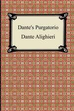 Dante's Purgatorio (the Divine Comedy, Volume 2, Purgatory):  Song Offerings