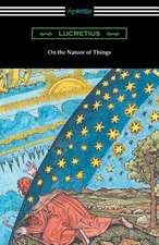 On the Nature of Things (Translated by William Ellery Leonard with an Introduction by Cyril Bailey):  A Tale of Ancient Egypt (Illustrated by John Reinhard Weguelin)