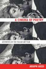 A Cinema of Poetry – Aesthetics of the Italian Art Film
