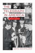 The Telegraph in America, 1832–1920