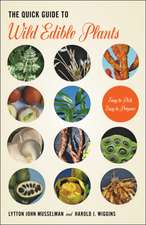 The Quick Guide to Wild Edible Plants – Easy to Pick, Easy to Prepare