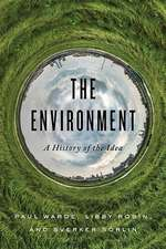 The Environment – A History of the Idea