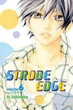 Strobe Edge, Vol. 6