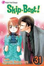 Skip·Beat!, Vol. 31