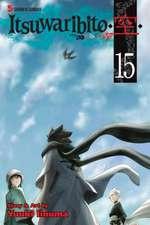 Itsuwaribito Volume 15