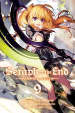 Seraph of the End Volume 9