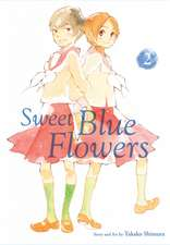 Sweet Blue Flowers, Vol. 2