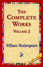 The Complete Works Volume 2