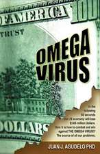 Omega Virus:  The Ultimate Guide for Parents and Students-Revised Edition